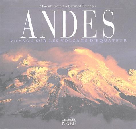 Andes - Voyages sur les volcans d'Equateur