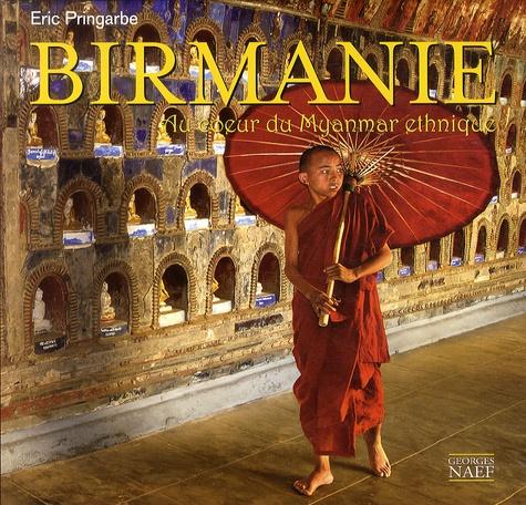 Birmanie - Au coeur du Myanmar éthnique