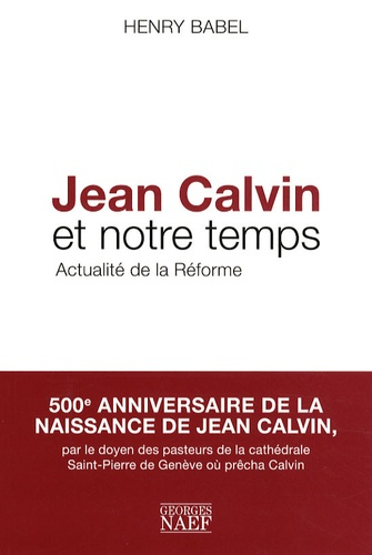 Jean Calvin et notre temps