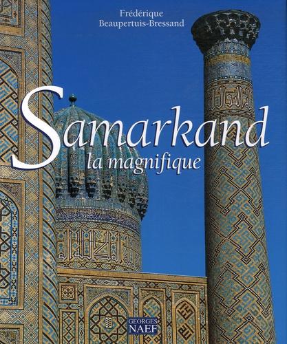 Samarkand la Magnifique